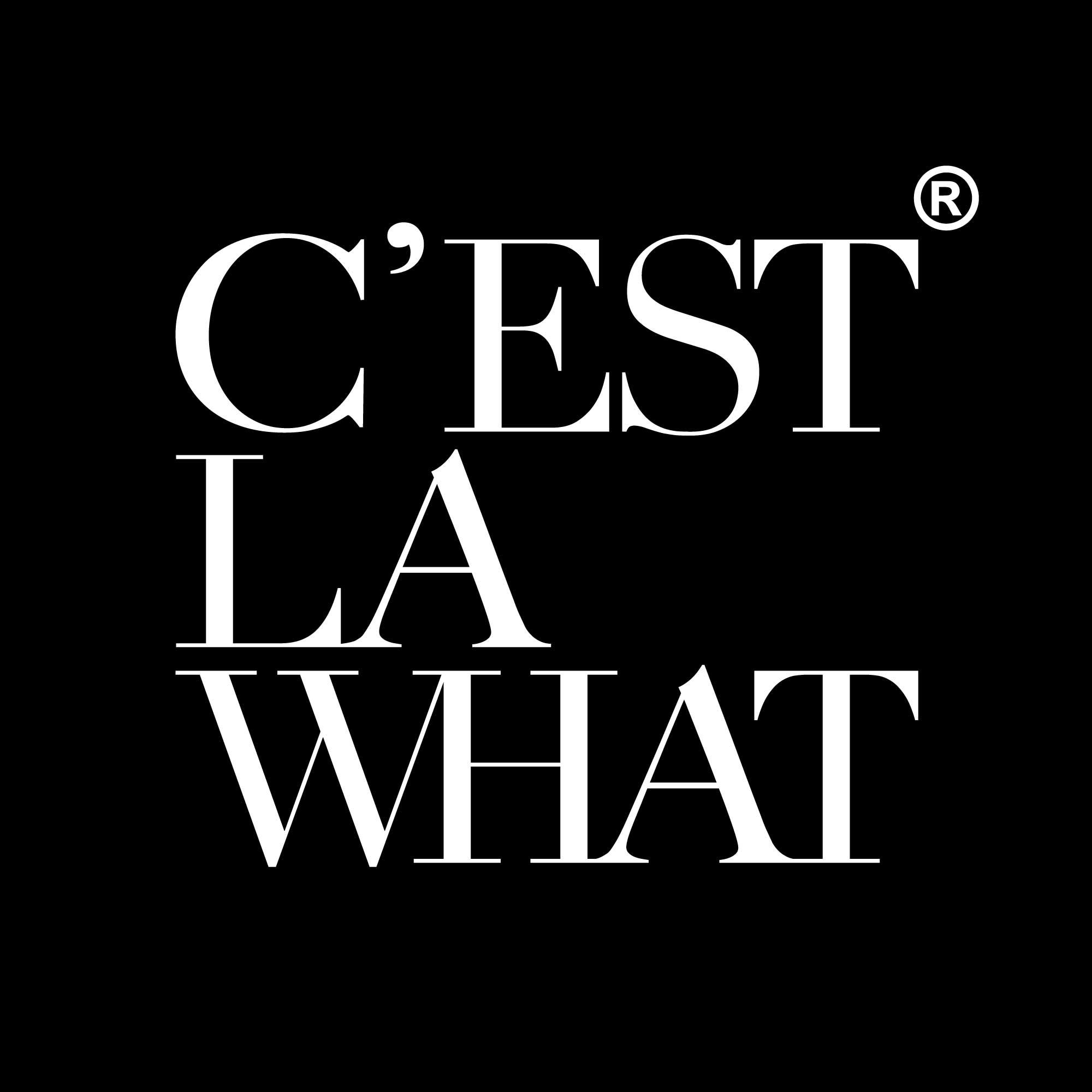 CEST LA WHAT | Filmproduktion